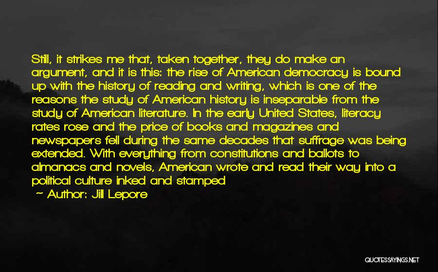 Literature And Culture Quotes By Jill Lepore