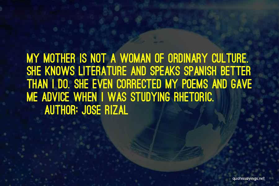 Literature And Culture Quotes By Jose Rizal