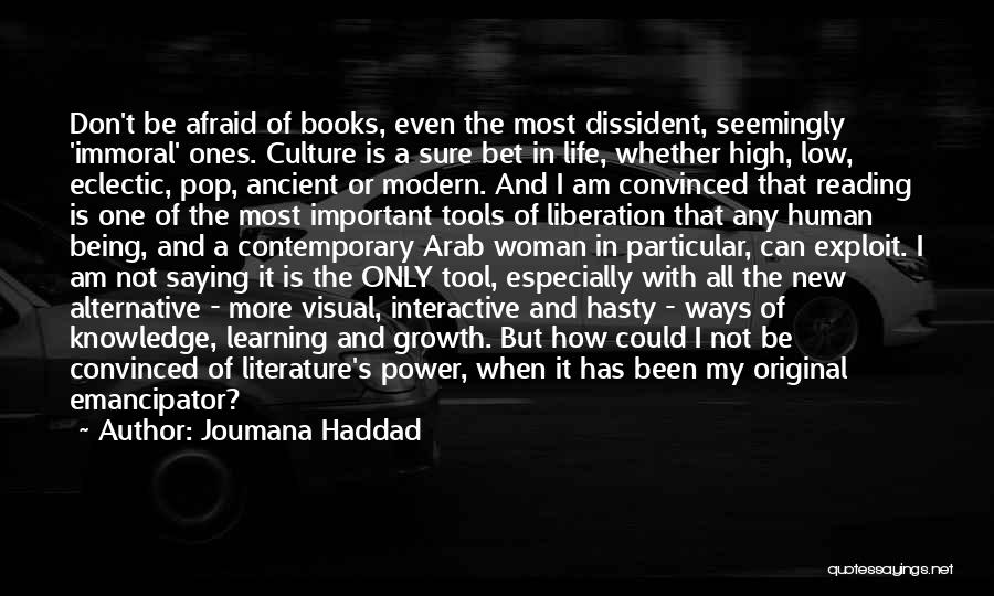 Literature And Culture Quotes By Joumana Haddad