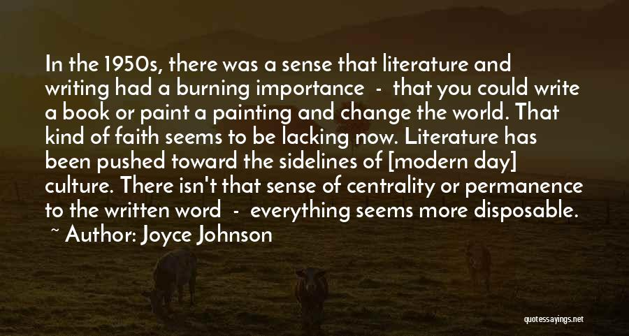 Literature And Culture Quotes By Joyce Johnson