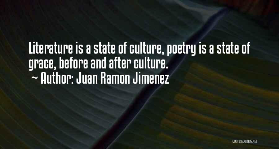 Literature And Culture Quotes By Juan Ramon Jimenez