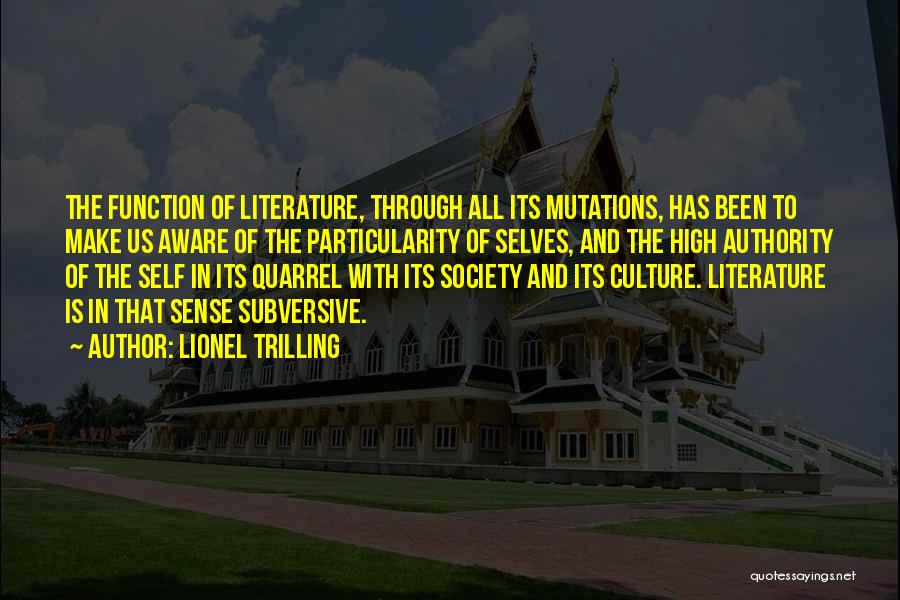 Literature And Culture Quotes By Lionel Trilling
