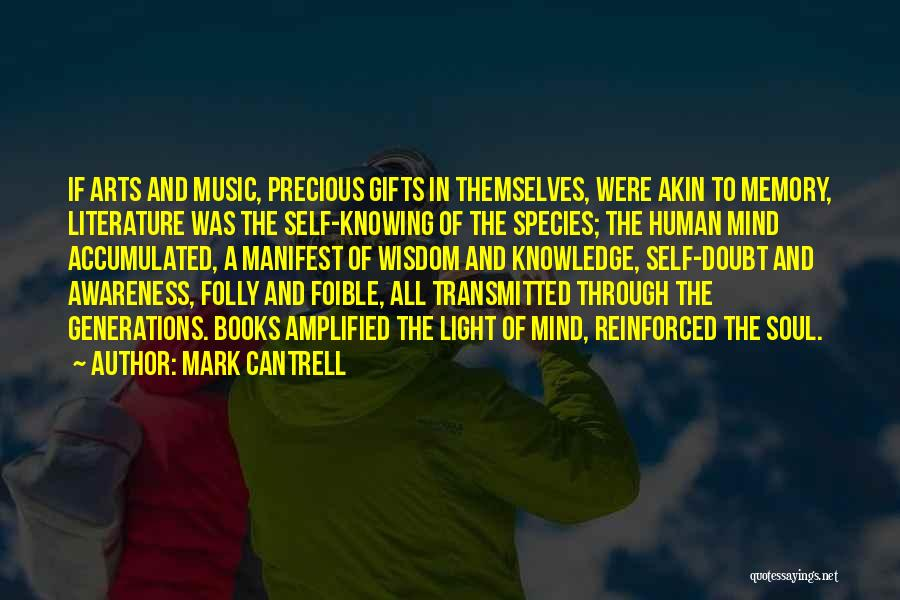 Literature And Culture Quotes By Mark Cantrell