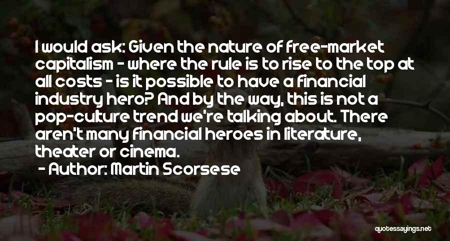 Literature And Culture Quotes By Martin Scorsese