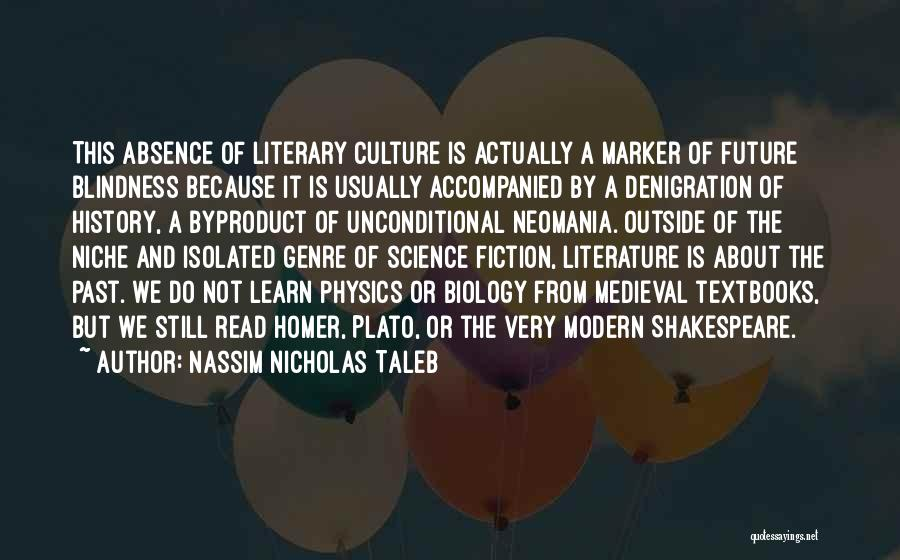 Literature And Culture Quotes By Nassim Nicholas Taleb