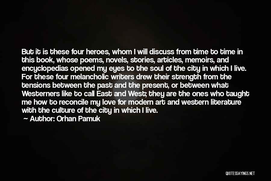Literature And Culture Quotes By Orhan Pamuk
