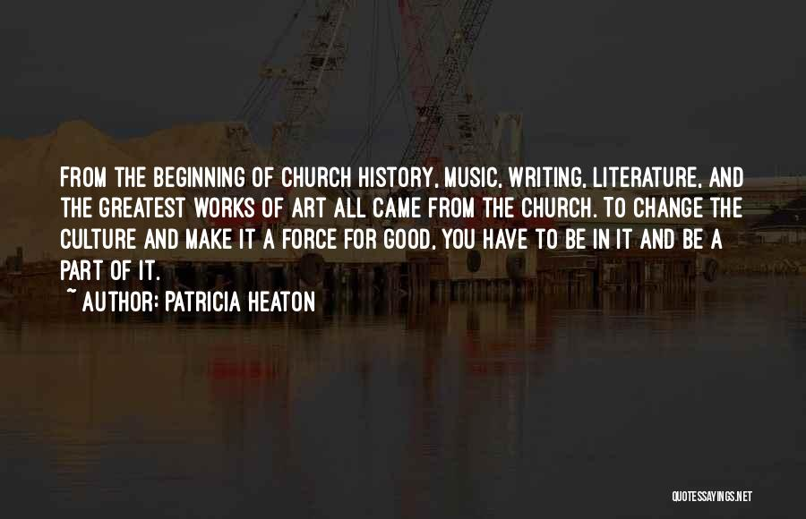 Literature And Culture Quotes By Patricia Heaton