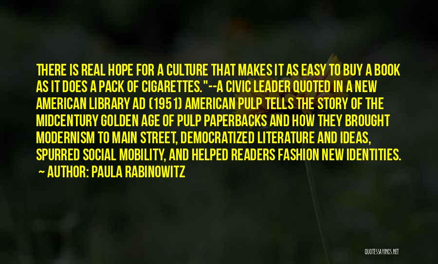 Literature And Culture Quotes By Paula Rabinowitz