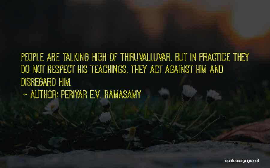 Literature And Culture Quotes By Periyar E.V. Ramasamy