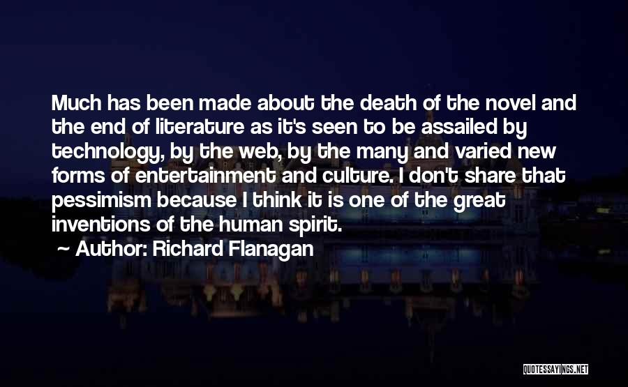 Literature And Culture Quotes By Richard Flanagan