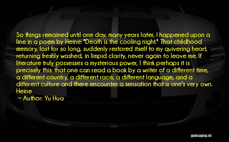 Literature And Culture Quotes By Yu Hua