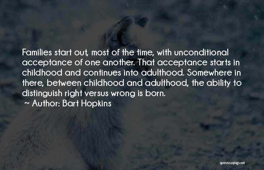 Literature And Morality Quotes By Bart Hopkins