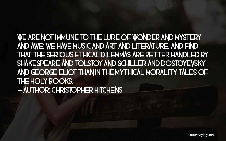 Literature And Morality Quotes By Christopher Hitchens