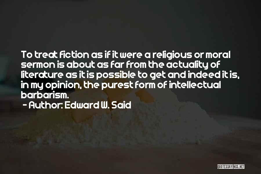 Literature And Morality Quotes By Edward W. Said