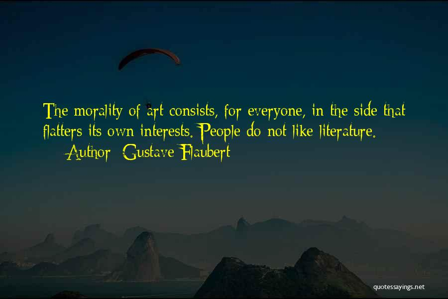 Literature And Morality Quotes By Gustave Flaubert