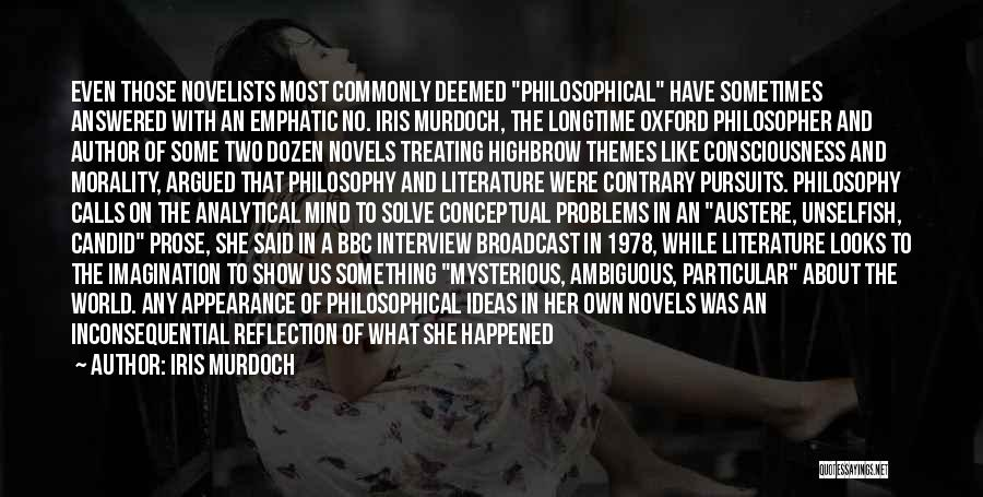 Literature And Morality Quotes By Iris Murdoch