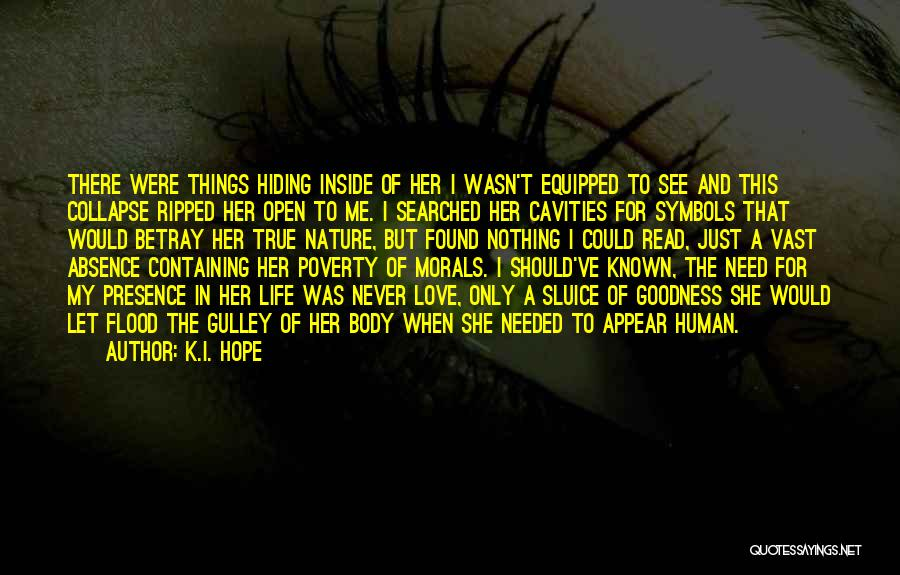 Literature And Morality Quotes By K.I. Hope