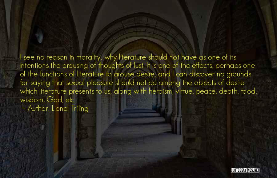 Literature And Morality Quotes By Lionel Trilling
