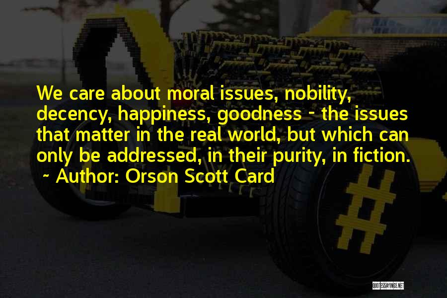 Literature And Morality Quotes By Orson Scott Card
