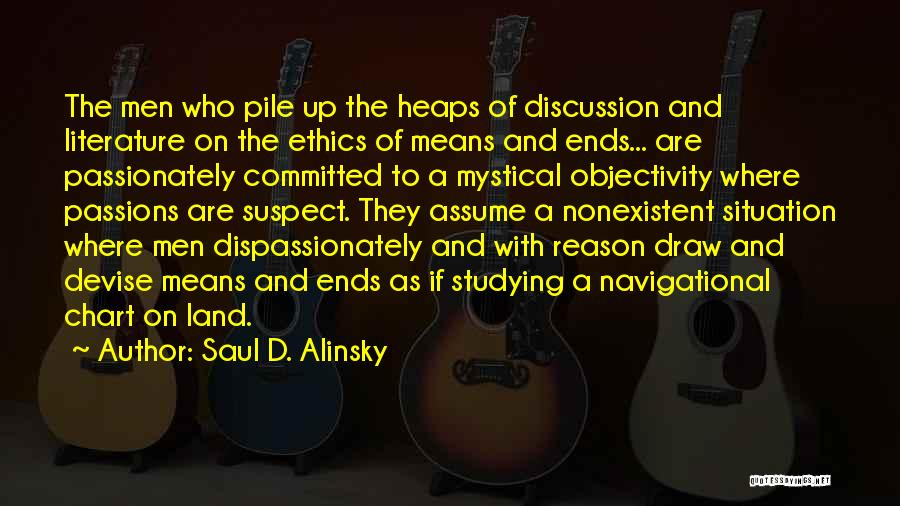 Literature And Morality Quotes By Saul D. Alinsky
