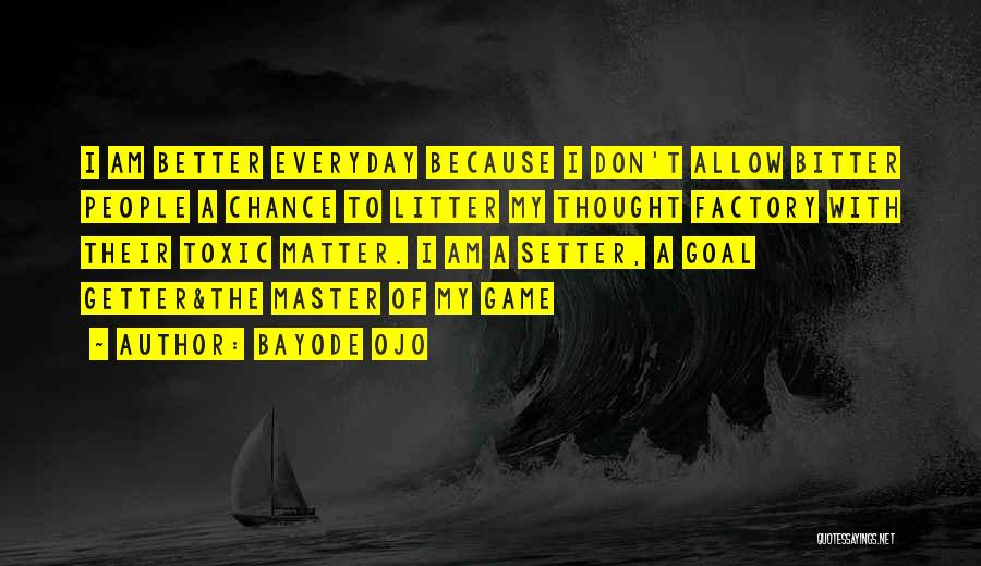 Litter Quotes By Bayode Ojo