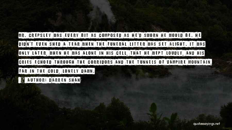 Litter Quotes By Darren Shan