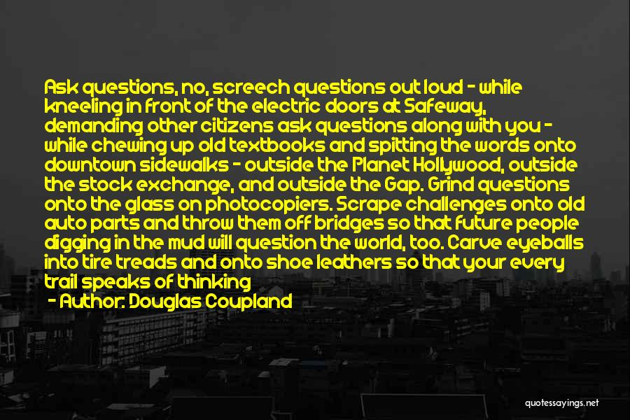 Litter Quotes By Douglas Coupland