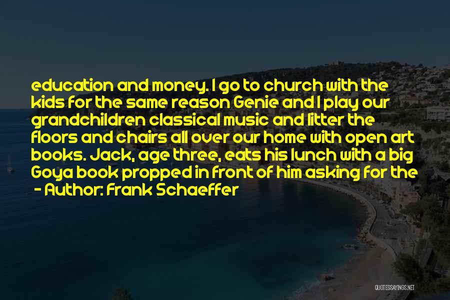 Litter Quotes By Frank Schaeffer
