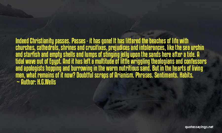 Litter Quotes By H.G.Wells