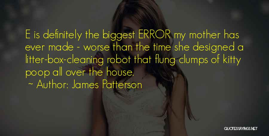 Litter Quotes By James Patterson