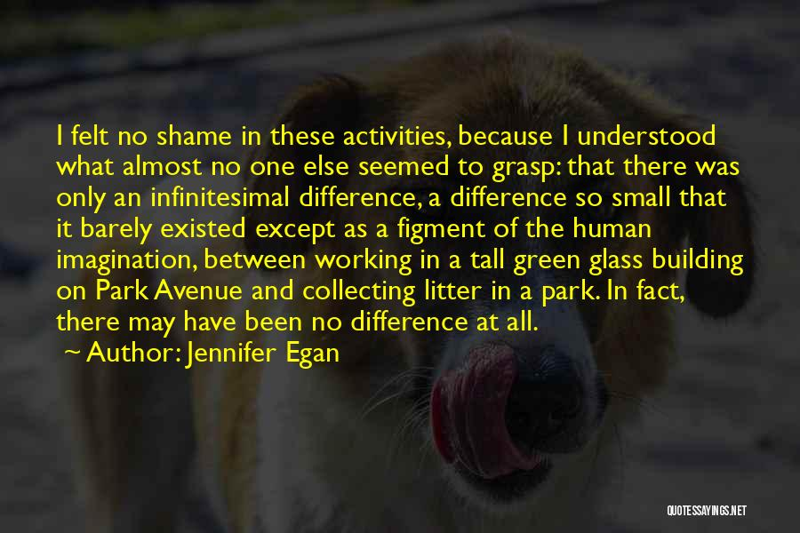 Litter Quotes By Jennifer Egan