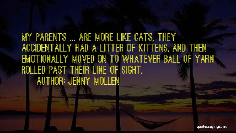 Litter Quotes By Jenny Mollen
