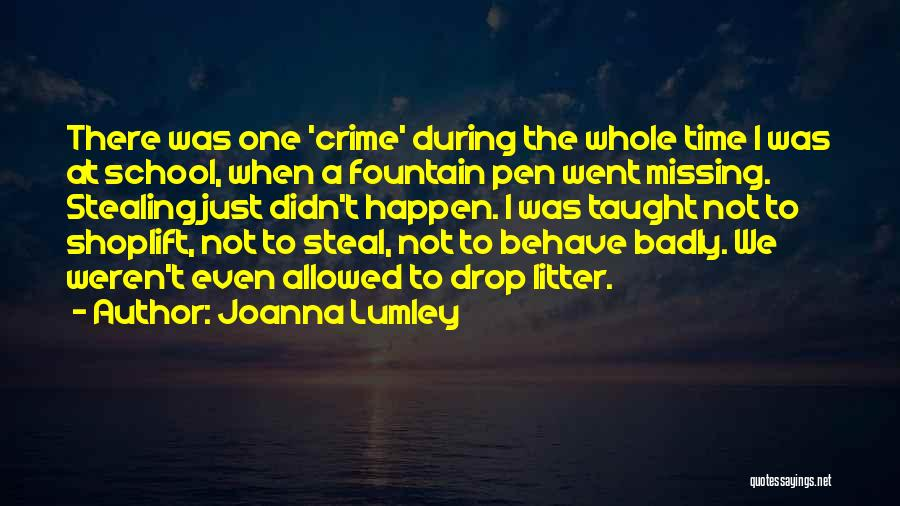 Litter Quotes By Joanna Lumley