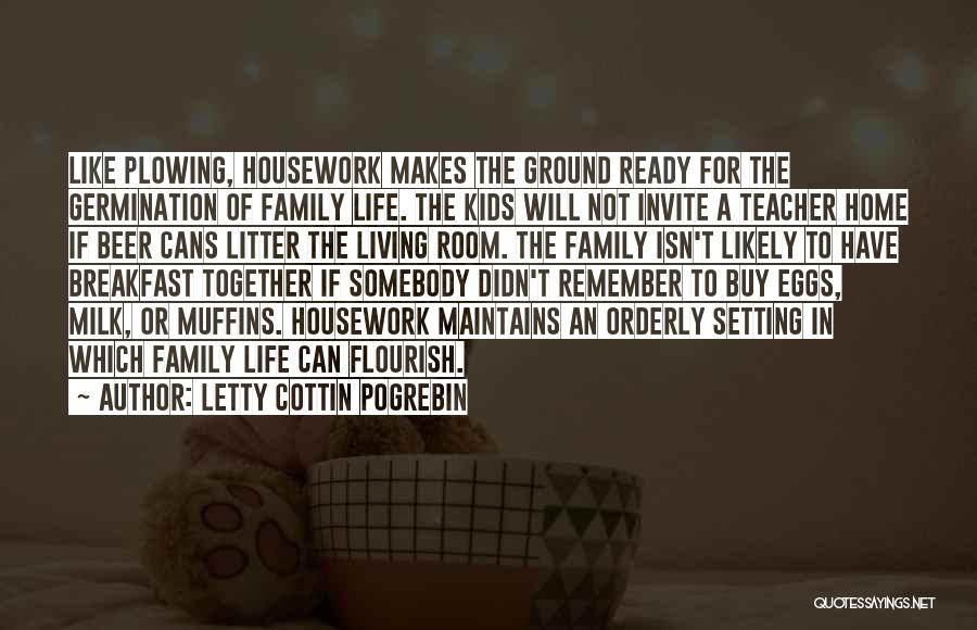 Litter Quotes By Letty Cottin Pogrebin