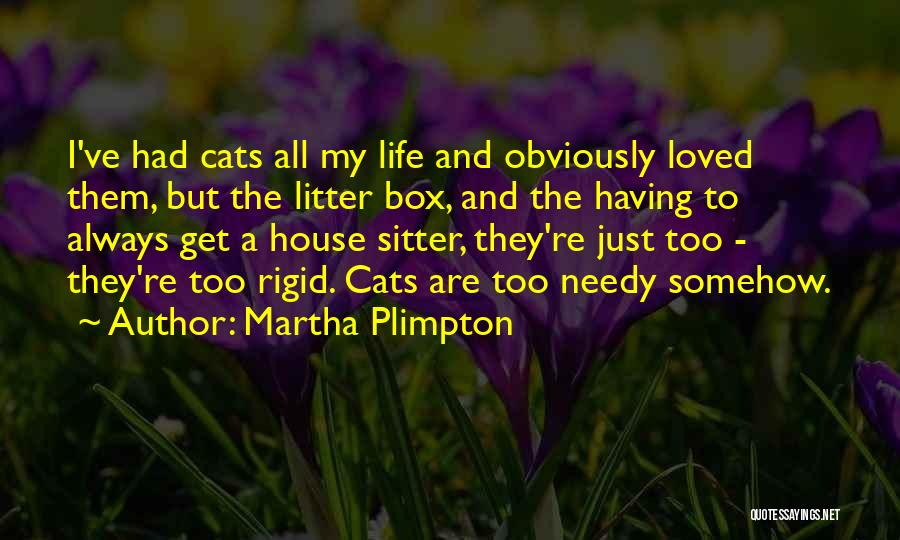 Litter Quotes By Martha Plimpton
