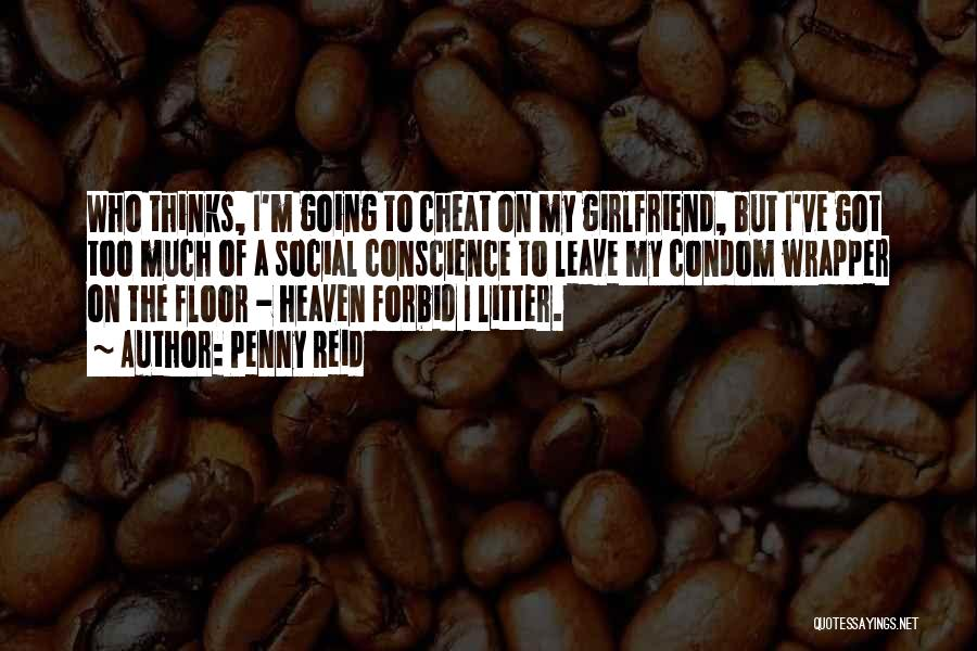 Litter Quotes By Penny Reid