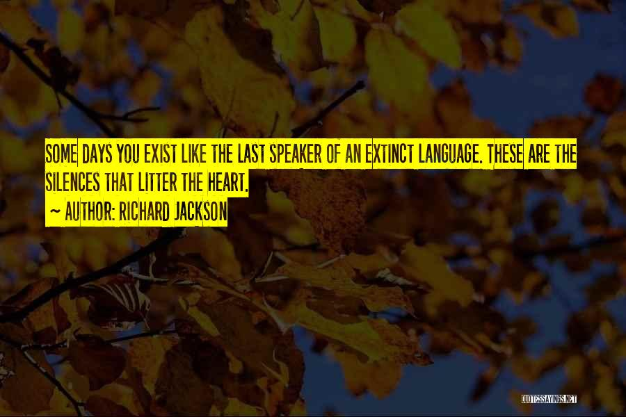 Litter Quotes By Richard Jackson