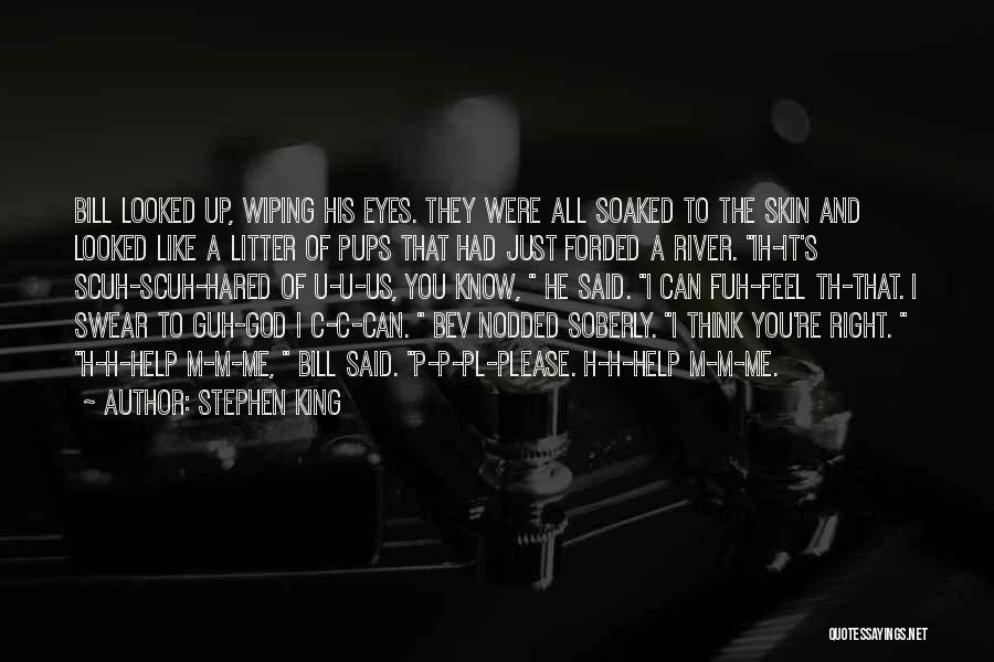 Litter Quotes By Stephen King