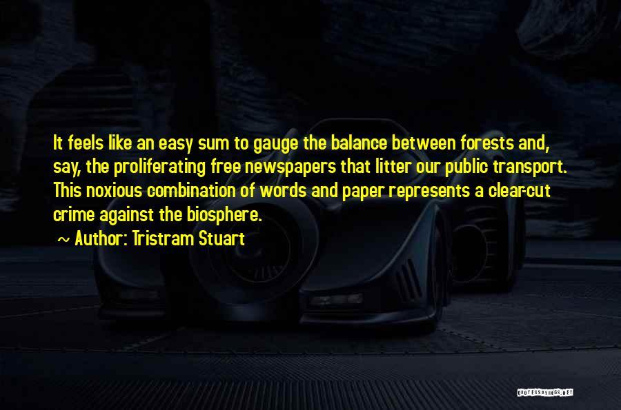 Litter Quotes By Tristram Stuart
