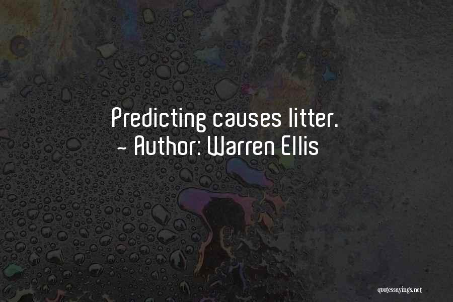 Litter Quotes By Warren Ellis