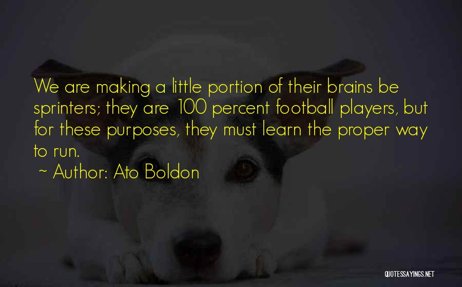 Little Brains Quotes By Ato Boldon