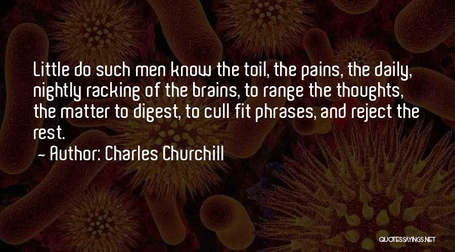 Little Brains Quotes By Charles Churchill