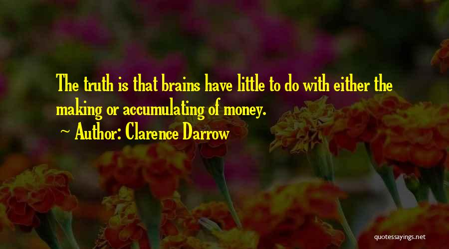Little Brains Quotes By Clarence Darrow