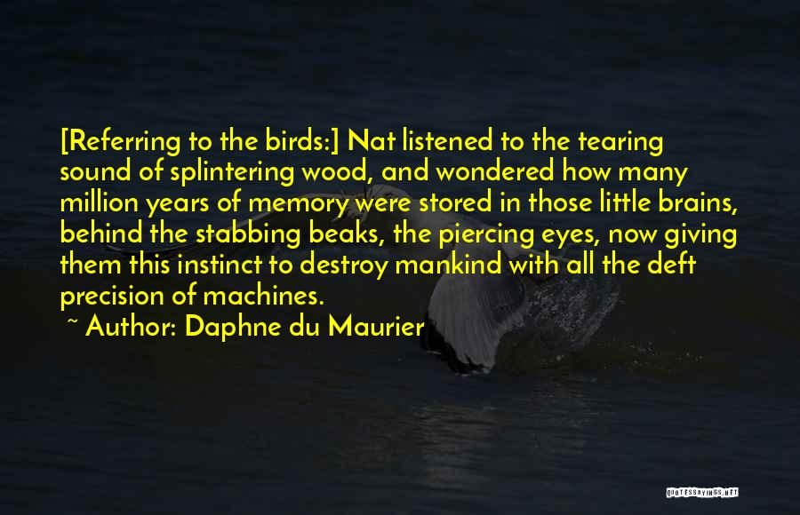 Little Brains Quotes By Daphne Du Maurier