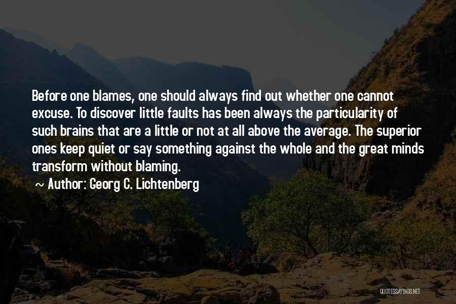 Little Brains Quotes By Georg C. Lichtenberg
