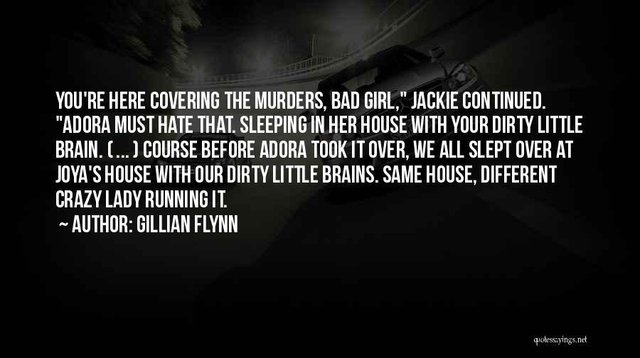 Little Brains Quotes By Gillian Flynn