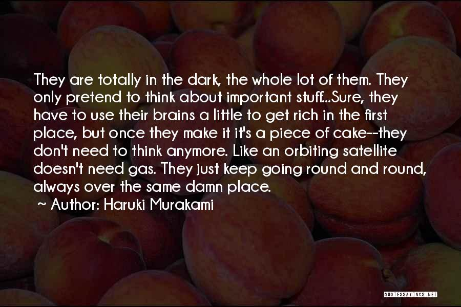 Little Brains Quotes By Haruki Murakami