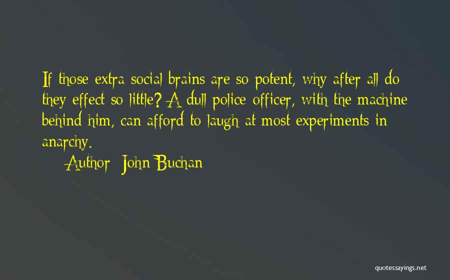 Little Brains Quotes By John Buchan