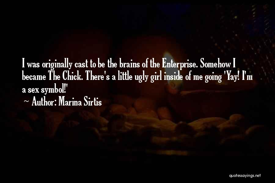 Little Brains Quotes By Marina Sirtis