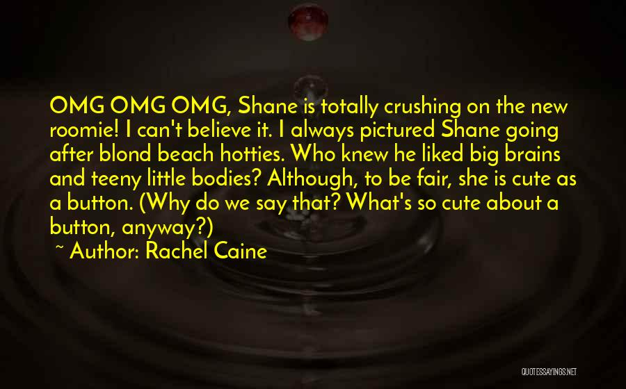 Little Brains Quotes By Rachel Caine